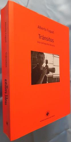 tránsitos- alberto fuguet- ensayos & artículos- lit. y cine