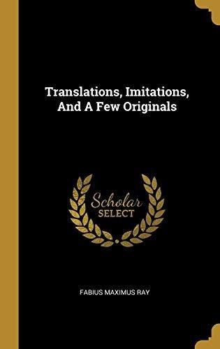 translations, imitations, and a few originals : fabius maxi