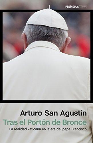 tras el portón de bronce : la realidad vaticana en la era