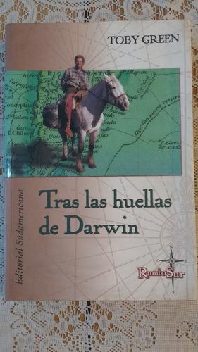 tras las huellas de darwin toby green sudamericana