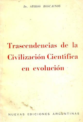 trascendencias de la civilizacion cientifica en evolucion