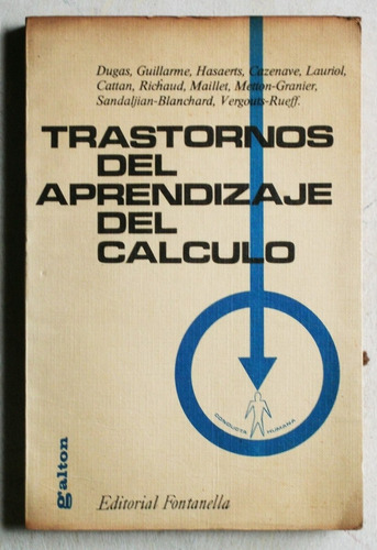 trastornos del aprendizaje del cálculo / ed. fontanella 1972