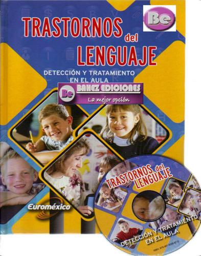 trastornos del lenguaje 1 vol + 1 cd  nueva edicion 2011
