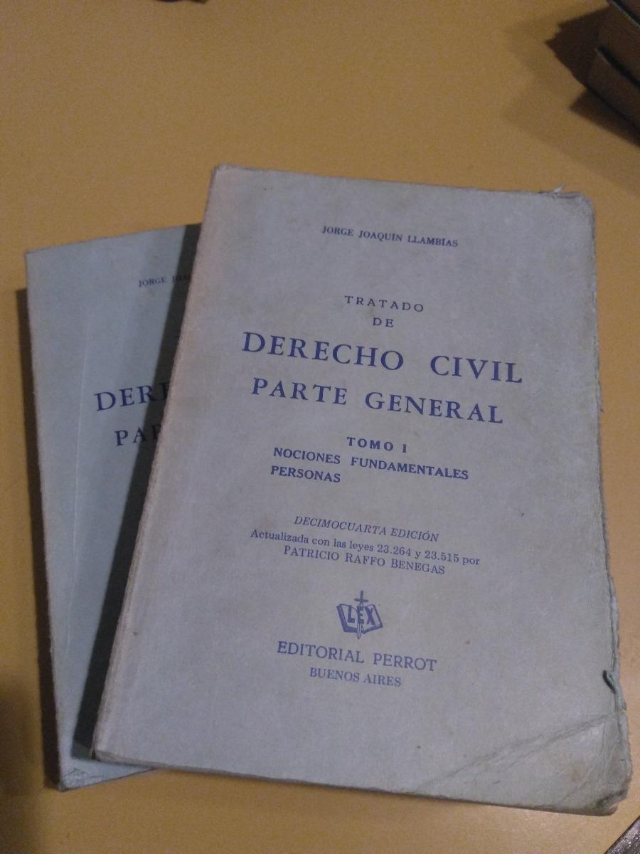 tratado de derecho civil parte general llambias