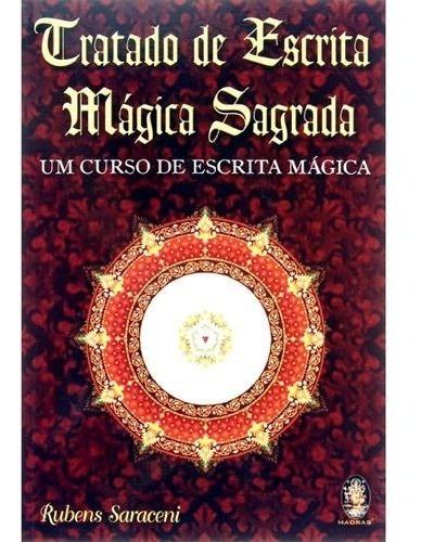 tratado de escrita mágica sagrada - rubens saraceni