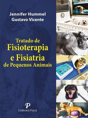 tratado de fisioterapia e fisiatria de pequenos animais