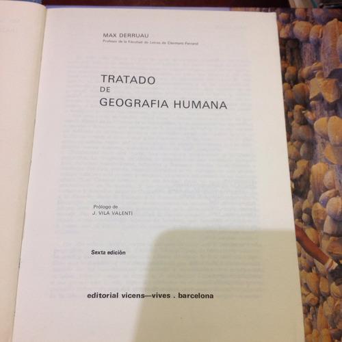 tratado de geografía humana. mac derruau. ed. vicens-vives.