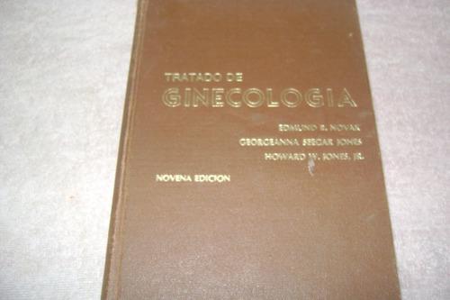 tratado de ginecología.  edmundo novar.  9na. edición.