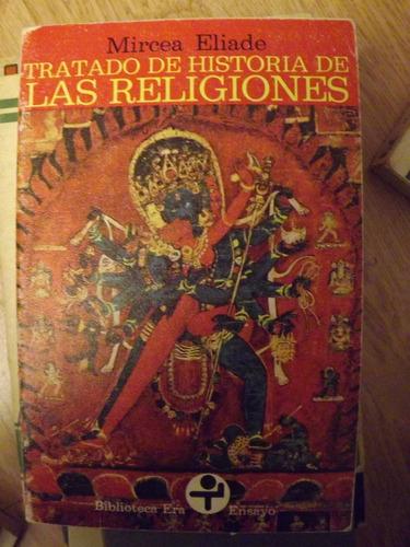 tratado de historia de las religiones - mircea elíade
