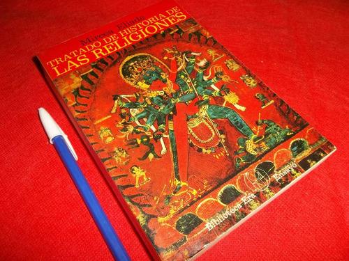 tratado de historia de las religiones mircea eliade impecabl