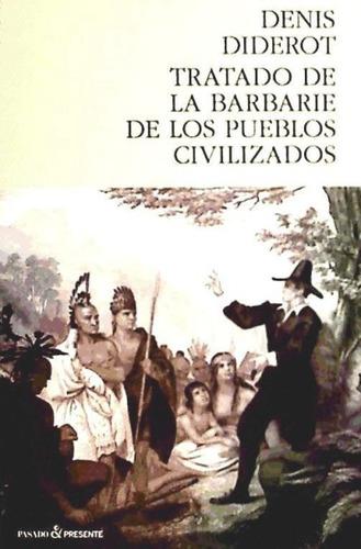 tratado de la barbarie de los pueblos civilizados(libro )