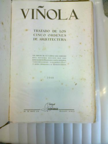 tratado de los cinco órdenes de arquitectura  - viñola