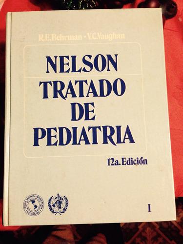 tratado de pediatría nelson 12a edición tomo i y ii