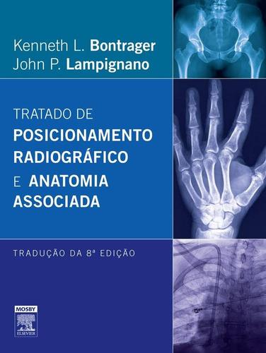tratado de posicionamento radiográfico e anatomia