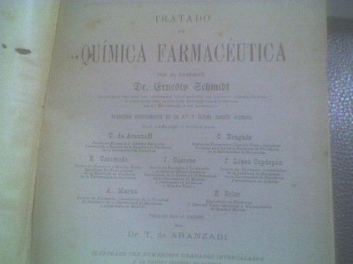 tratado de quimica farmacéutica ernesto schmidt espasa 1915