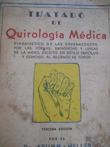 tratado de quirologia medica. krumm-heller.