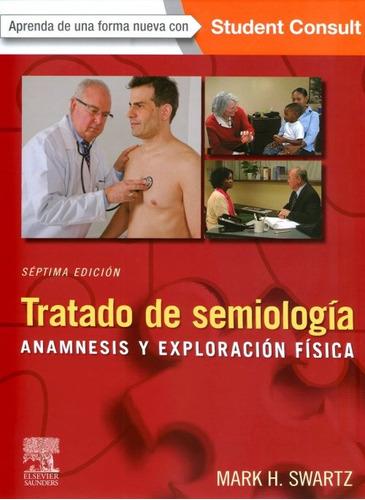 tratado de semiología: anamnesis y exploración !!nuevos!!