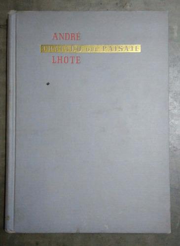 tratado del paisaje - andre lhote - ed. poseidon
