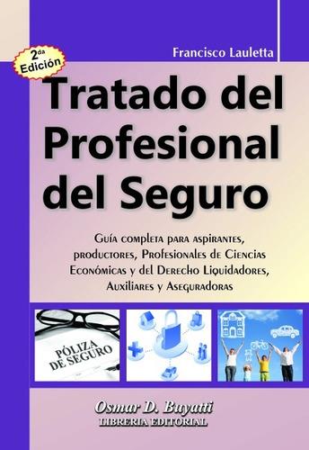 tratado del profesional del seguro 2ª edicion