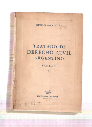 tratado derecho civil argentino - guillermo borda-2 tomos -a