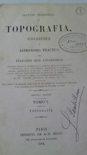 tratado elemental de topografía geodésia y astronomia practi