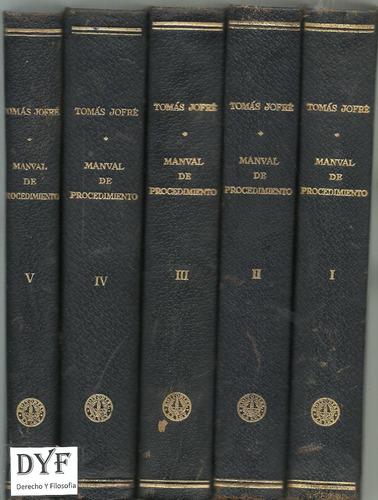 tratado manual de procedimientos - tomas jofre 5 tomos  dyf