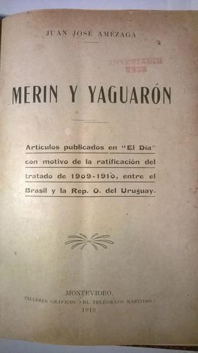 tratado merín y yaguarón -  - j.j. amézaga - 1910