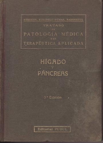 tratado patología/terapéutica hígado-páncreas °sergent°pubul