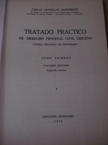 tratado práctico de derecho procesal chileno tomo 1