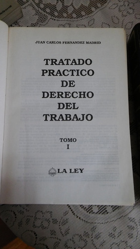 tratado practico del derecho del trabajo-  2 tomos