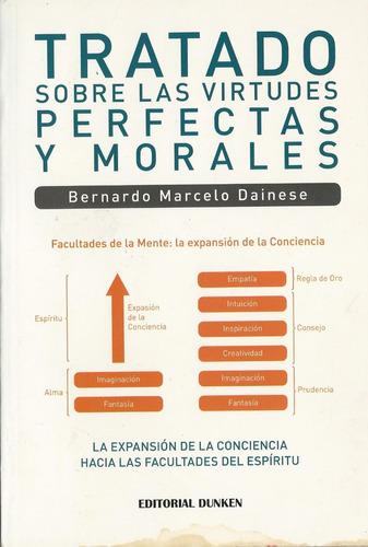tratado sobre las virtudes perfectas y morales