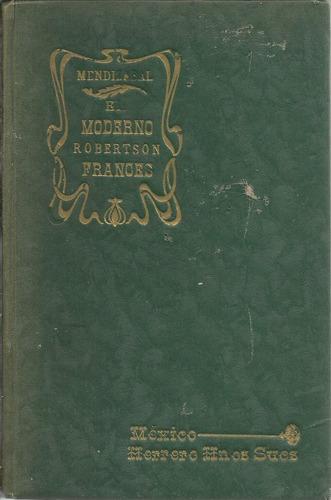 tratado teórico, practico y analítico de francés. robertson.
