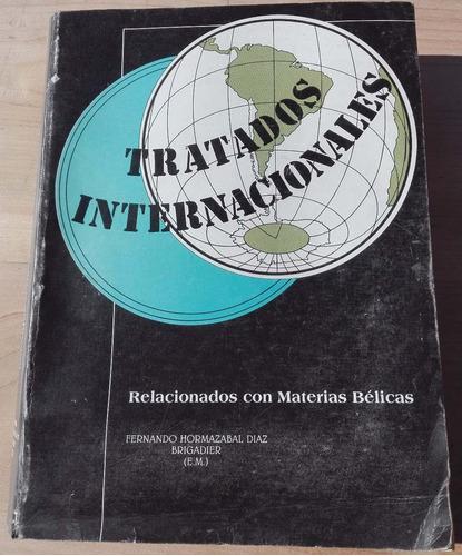 tratados internacionales relacionados con materias bélicas
