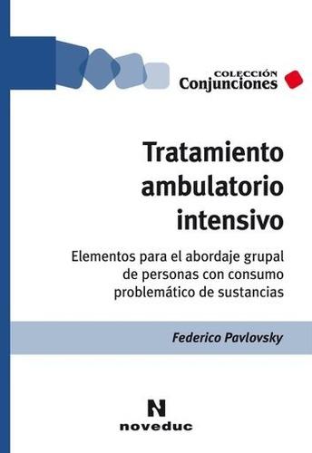 tratamiento ambulatorio intensivo federico pavlovsky (ne)