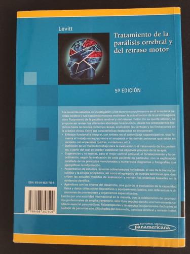 tratamiento de la parálisis cerebral y del retraso motor.