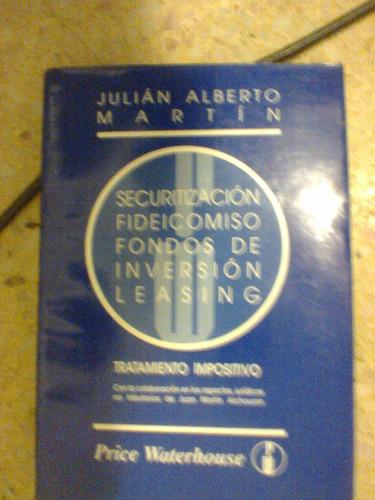 tratamiento impositivo (fideicomiso leasing) julián martín