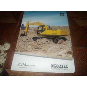 Trator Jm Maquinas Xg822lc Escavadeira Hidraul Folheto Simpl