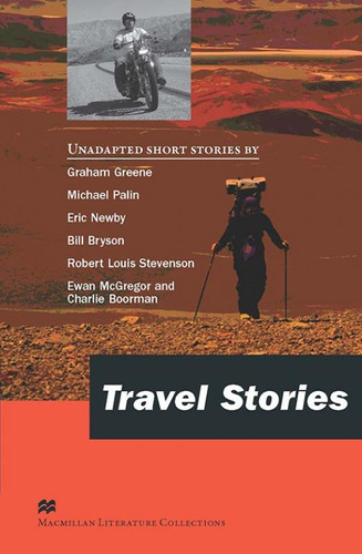 travel stories - macmillan literature collections - macmilla