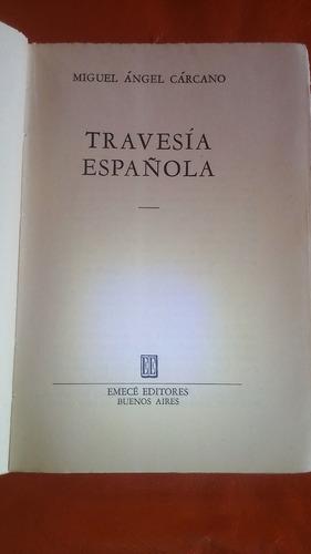 travesía española/miguel angel carcano