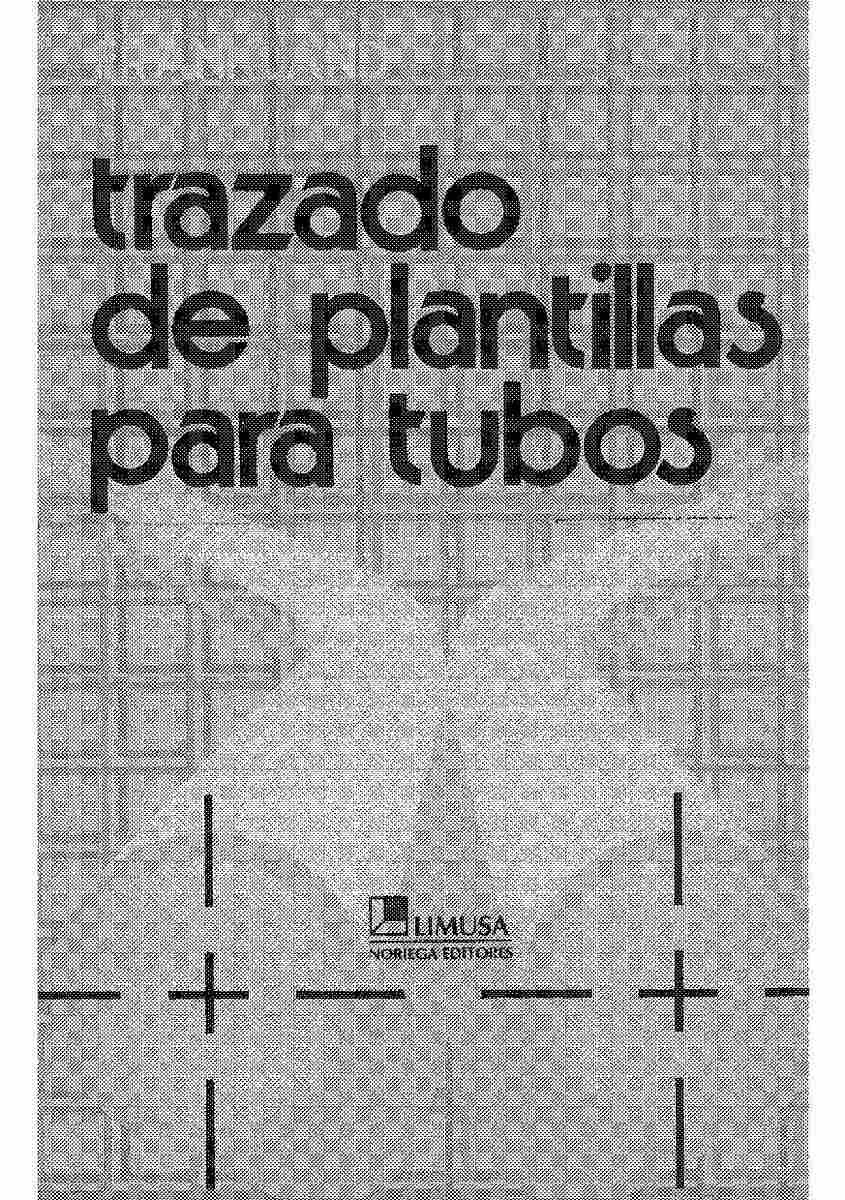 Trazado De Plantillas Para Tubos Thomas Frankland Pdf - Bs. 2.000,00 ...