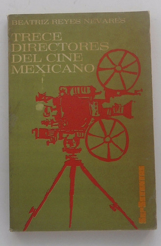 trece directores del cine mexicano-beatriz reyes nevares