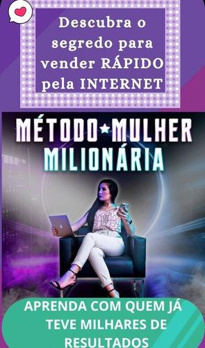 treinamento método mulher milionária