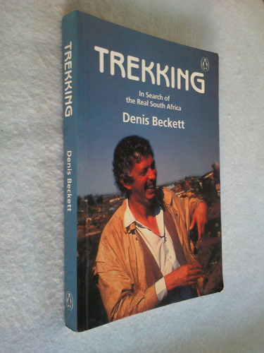 trekking in search of the real south africa - becket