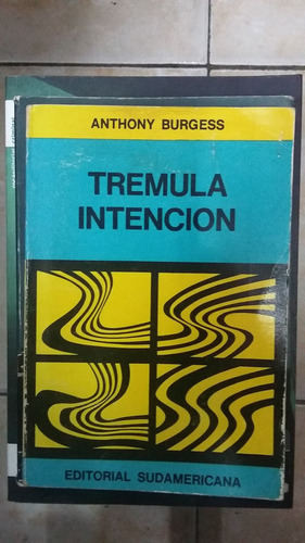 tremula intencion - anthony burgess