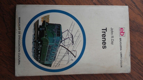 trenes. john r. day