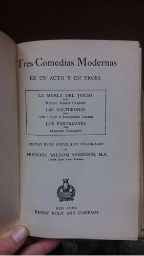 tres comedias modernas. con notas en inglés de morrison