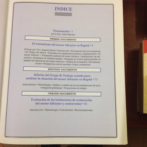 tres estudios inéditos sobre los menores infractores.