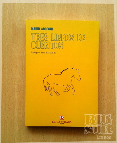 tres libros de cuentos - mario arregui