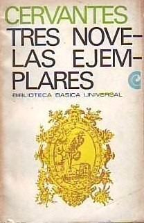 tres novelas ejemplares                            cervantes