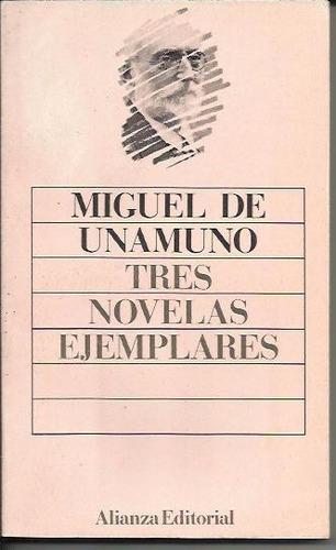 tres novelas ejemplares - unamuno